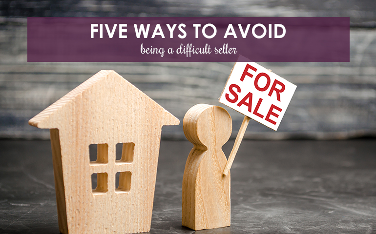 Five Ways to Avoid Being a Difficult Seller