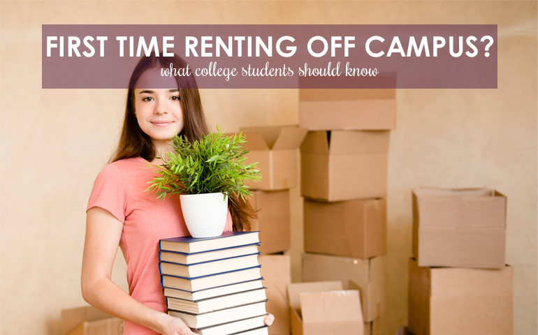 10 Tips for College Students Renting Off Campus for the First Time