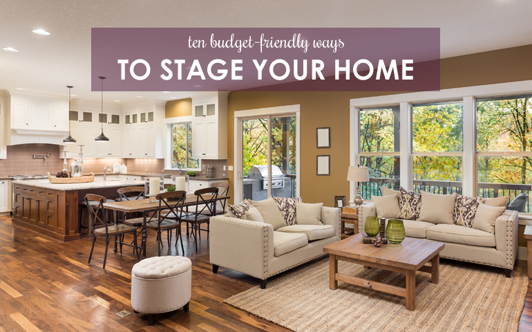 10 Budget-Friendly Ways to Stage Your Home