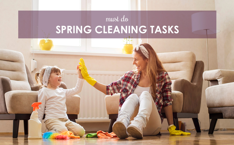 Must Do Spring Cleaning Tasks