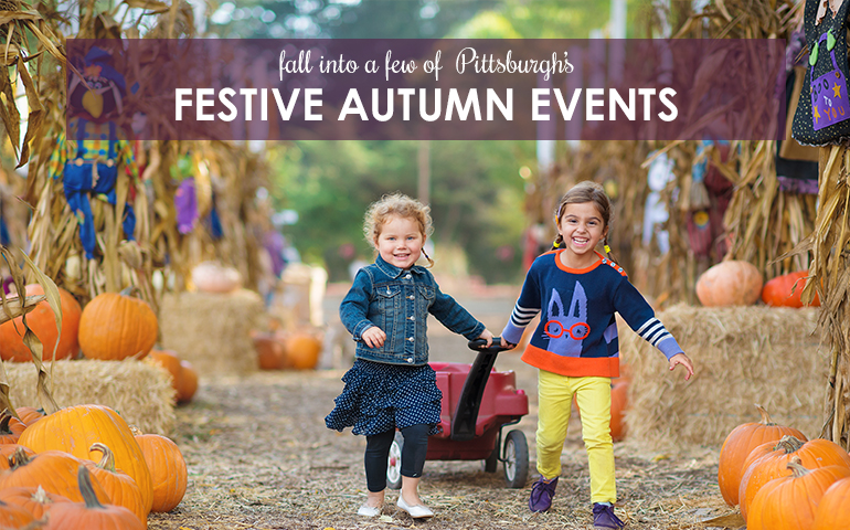 Fall Into a Few of Pittsburgh's Festive Autumn Events