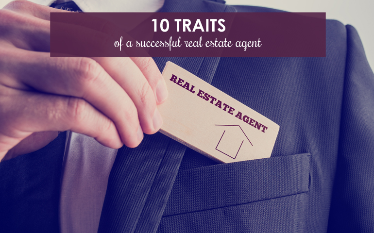 10 Traits of Successful Real Estate Agents