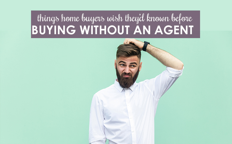 5 Things Buyers Should Know Before Buying a Home Without an Agent