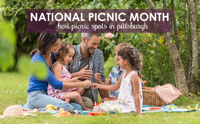 Pack a Lunch and Enjoy National Picnic Month in Pittsburgh