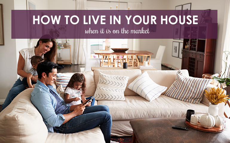 How to Make Living in a House on the Market Enjoyable