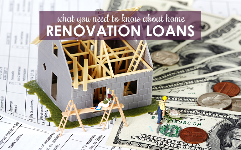 Before You Borrow, Understand Home Renovation Loan Options