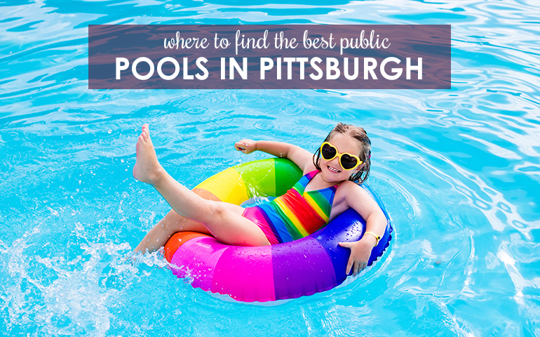 Cool Off at Some of the Best Public Pools in Pittsburgh
