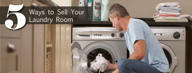 5 Ways to Make your Laundry Room a Selling Feature