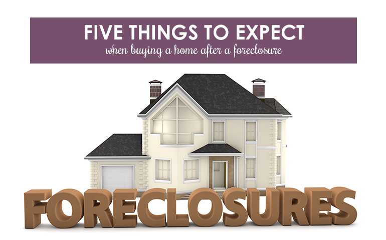Five Things to Expect When Buying a Home After a Foreclosure