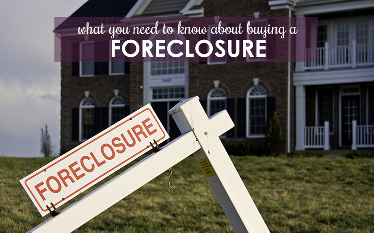 10 Facts You Should Know About Buying a Foreclosure