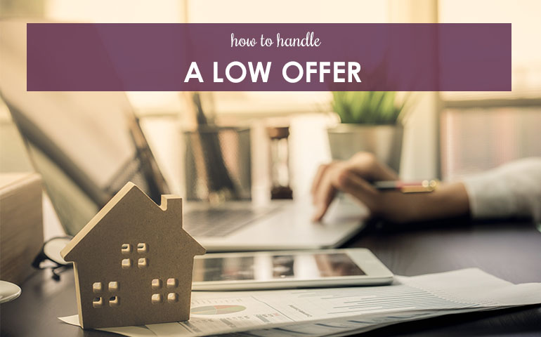 How to Handle a Low Offer