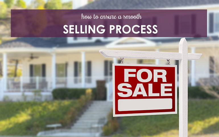 How to Ensure a Smooth Selling Process