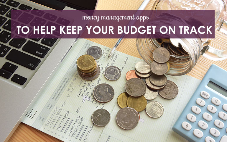 Money Management Apps To Help Keep Your Budget on Track
