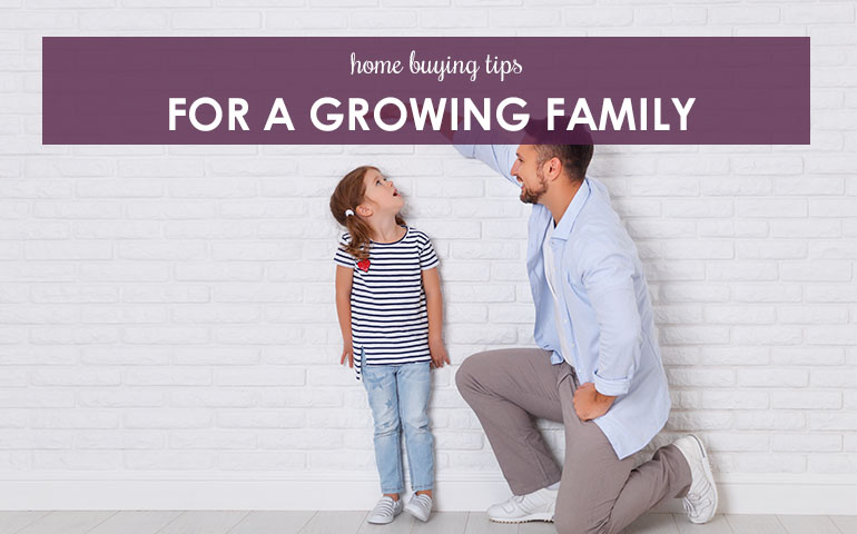 Four Home Buying Tips for a Growing Family