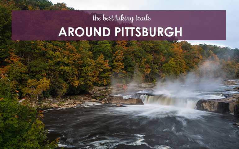 The Best Hiking Trails Around Pittsburgh