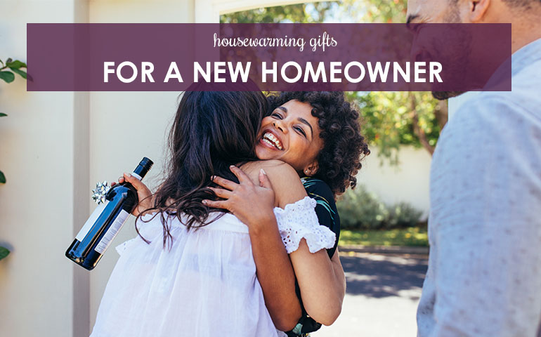 Housewarming Gifts For A New Homeowner
