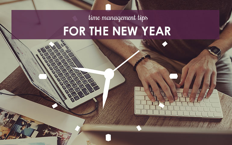 Time Management Tips for the New Year