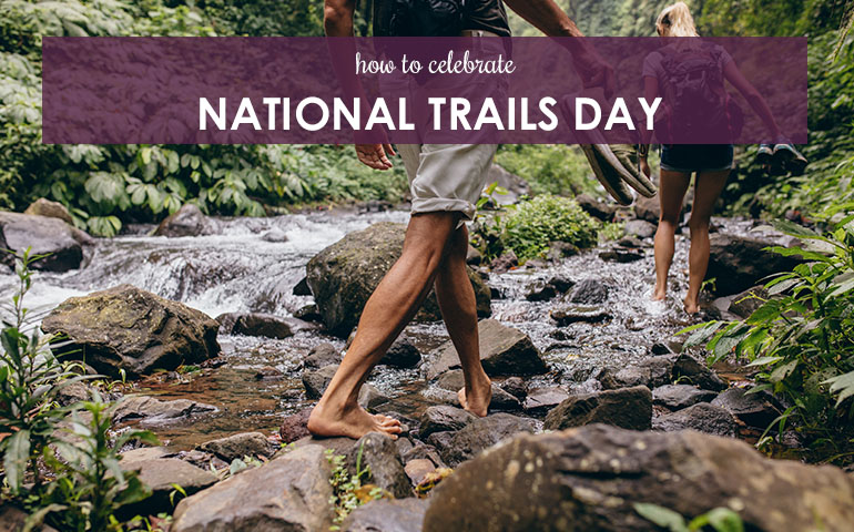 How to Celebrate National Trails Day