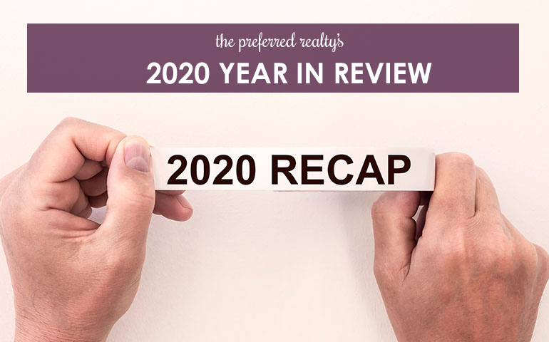 The Preferred Realty's 2020 Year In Review