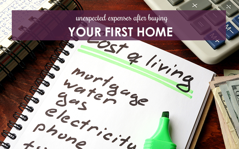 Unexpected Expenses After Buying Your First Home