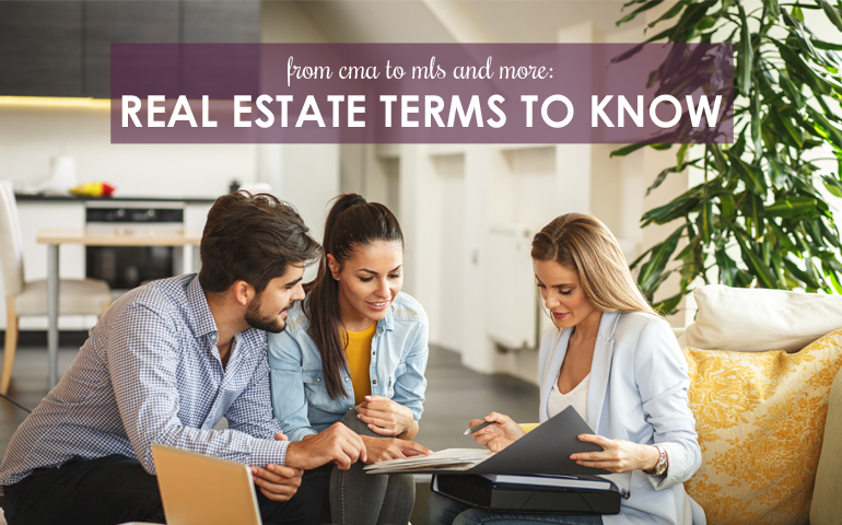 From CMA to MLS and More: Real Estate Terms to Know