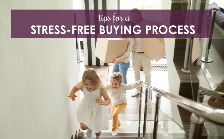 Tips For a Stress Free Buying Process
