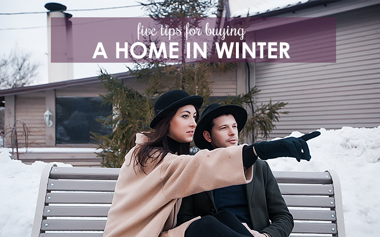 Five Tips for Buying a Home in Winter