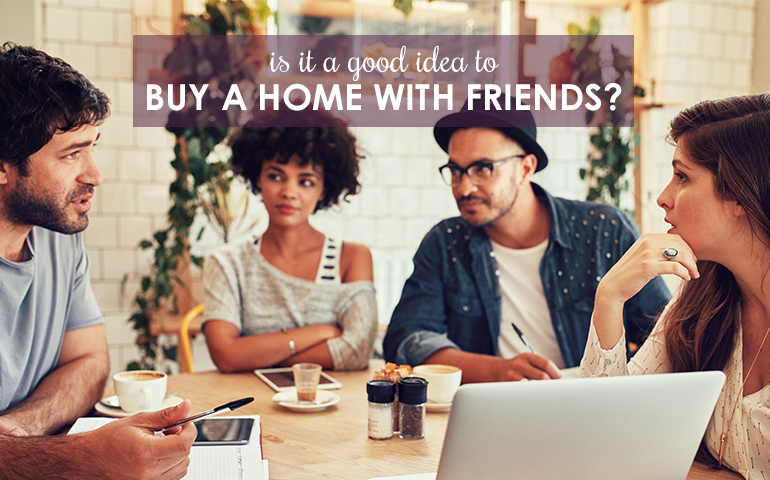 Three Conversations to Have Before Buying a Home with a Friend