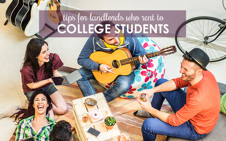 Setting House Rules: Tips for Landlords Renting to College Students