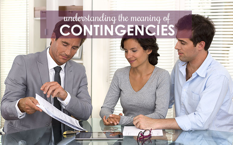 There's Nothing to Fear – Your Real Estate Contingency Definitions are Here!