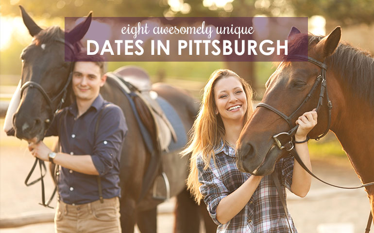 8 Awesomely Unique Dates in Pittsburgh