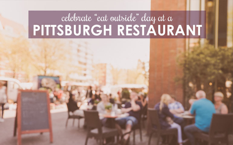 Enjoy National Eat Outside Day on a Porch or Patio in Pittsburgh