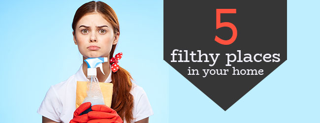 Five Filthy Places to Add to Your Spring Cleaning List