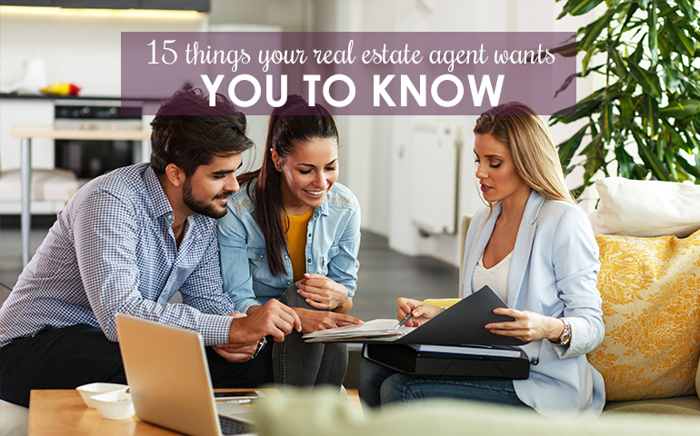 15 Things Your Realtor Would Like You to Know