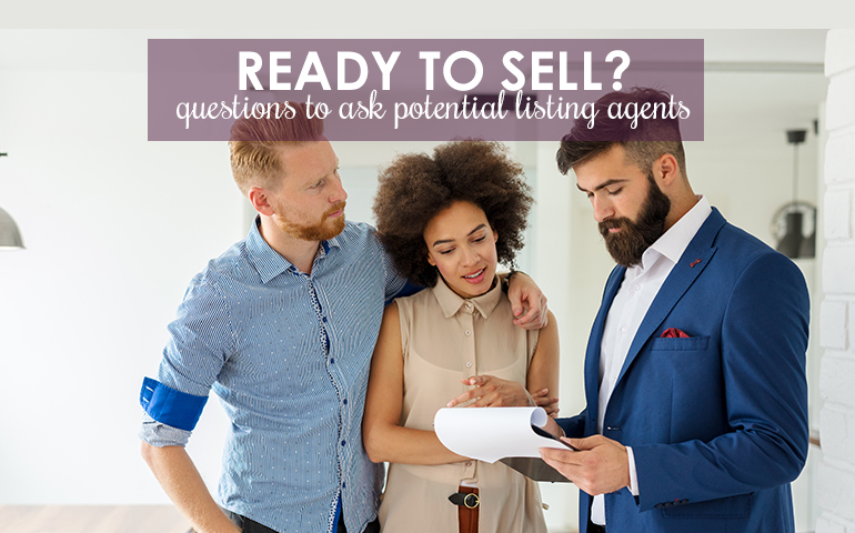 Ready to Sell? Ask Listing Agents These Five Questions First!