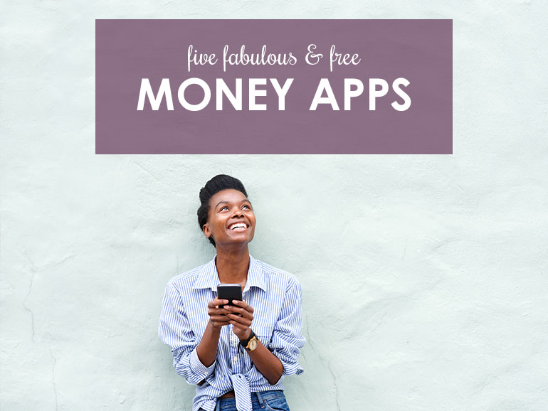 Get Your Finances on Track with Five Free Money Management Apps