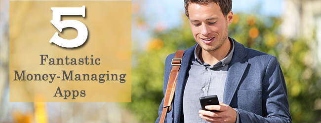 Tapping into your Finances: 5 Apps to Help with Financial Planning
