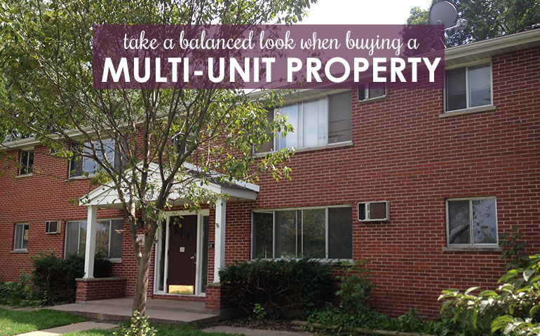 Take a Balanced Look Before You Buy a Multifamily Property
