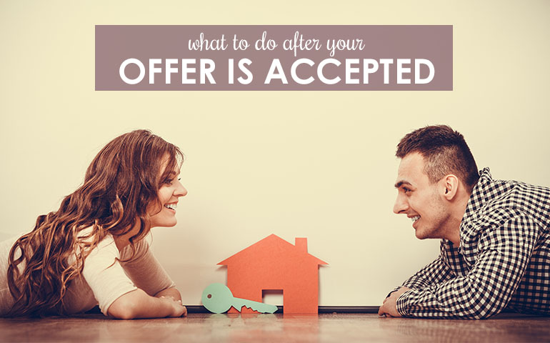 Congratulations, Your Offer's Been Accepted… Do These 10 Things Next!