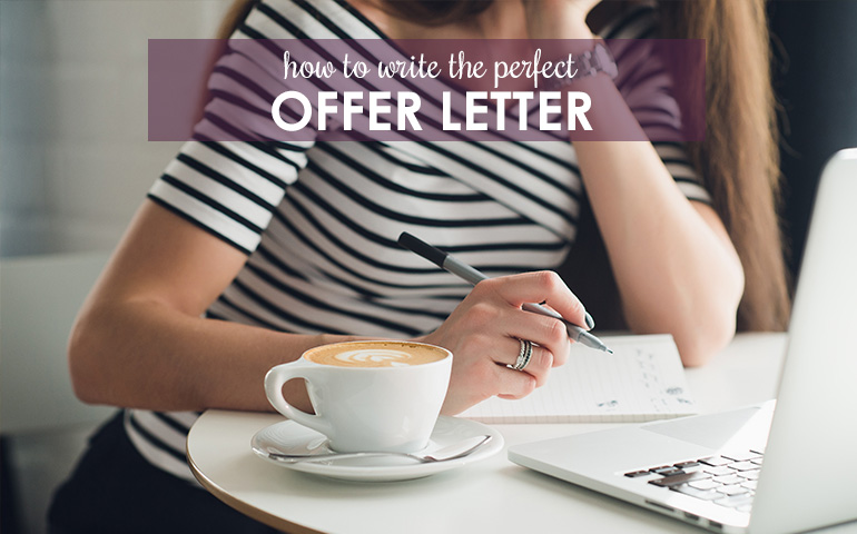 Tips for Writing an Offer Letter That No Seller Can Refuse