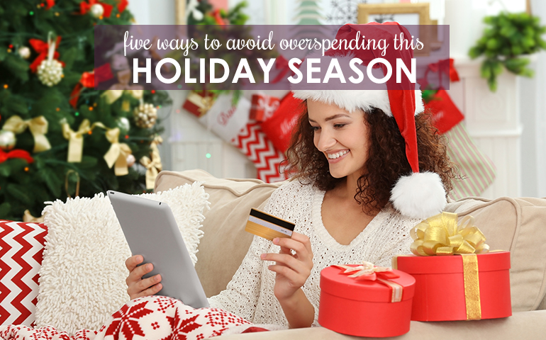 Want Seasonal Savings? Try These Five Tips to Avoid Overspending