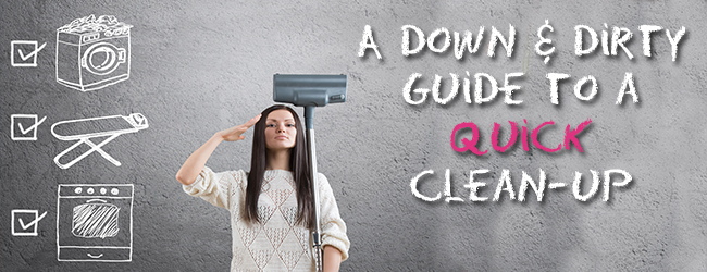 Prepping for a Showing with No Time: A Down and Dirty Guide to a Quick Clean-Up