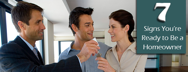Can You Commit? Seven Signs You're Ready to be a Homeowner