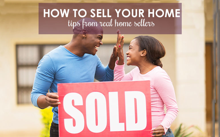 10 Tips to Help Make Your Home Sale Go Smoothly