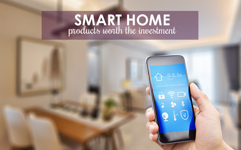Five Smart Products Worth Trying in Your Home