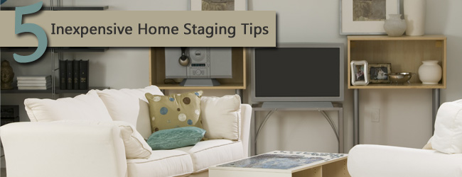 5 Inexpensive Home Staging Ideas