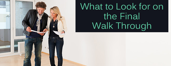 Counting Down to Closing? Don't Forget the Include the Final Walk-through