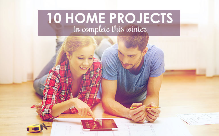 10 Home Projects to Complete in Winter